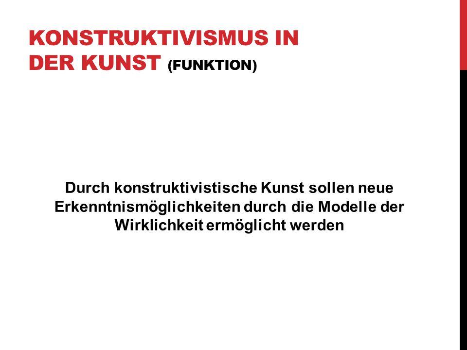 Konstruktivismus in der Kunst (Funktion)