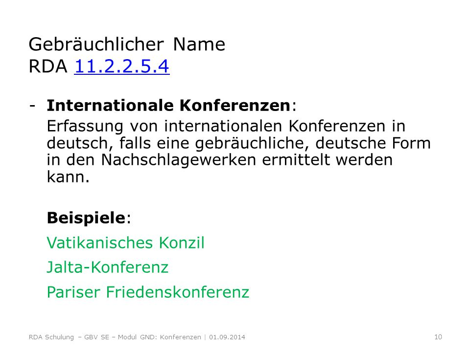Gebräuchlicher Name RDA 11.2.2.5.4