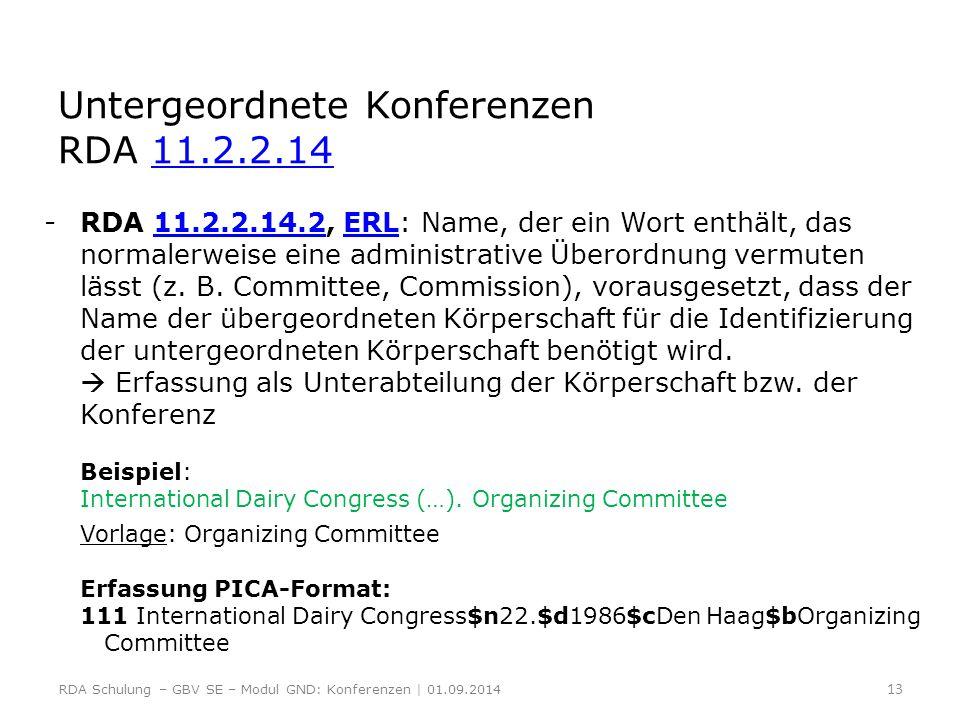 Untergeordnete Konferenzen RDA 11.2.2.14