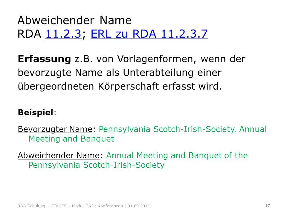 Abweichender Name RDA 11.2.3; ERL zu RDA 11.2.3.7