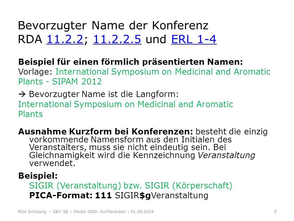 Bevorzugter Name der Konferenz RDA 11.2.2; 11.2.2.5 und ERL 1-4