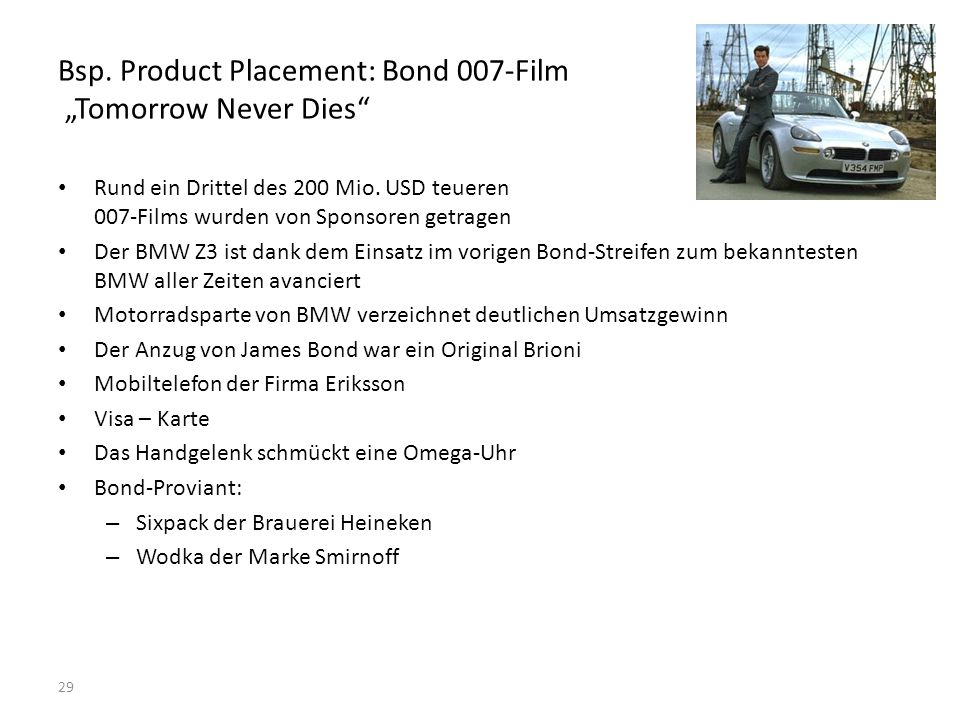 "Bsp. Product Placement: Bond 007-Film ""Tomorrow Never Dies"