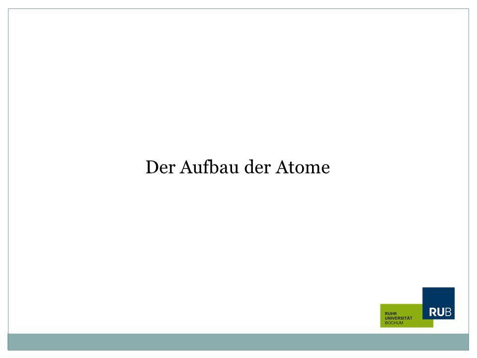 Der Aufbau der Atome