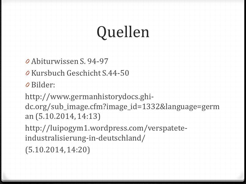 Quellen Abiturwissen S. 94-97 Kursbuch Geschicht S.44-50 Bilder: