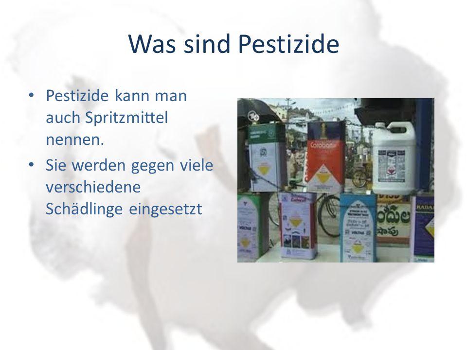Was sind Pestizide Pestizide kann man auch Spritzmittel nennen.