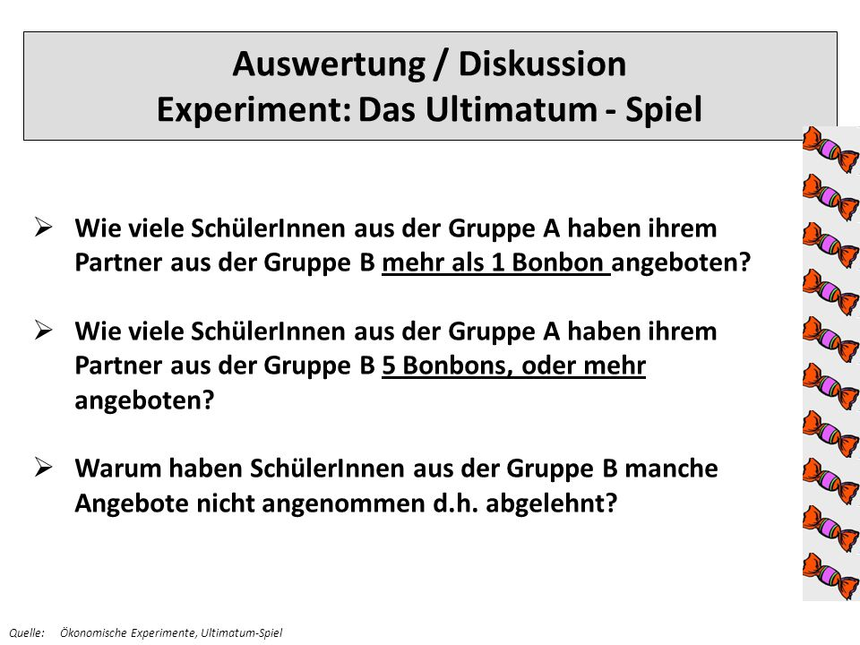 Auswertung / Diskussion Experiment: Das Ultimatum - Spiel
