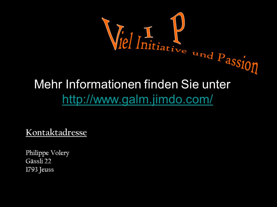 V I P iel Initiative und Passion