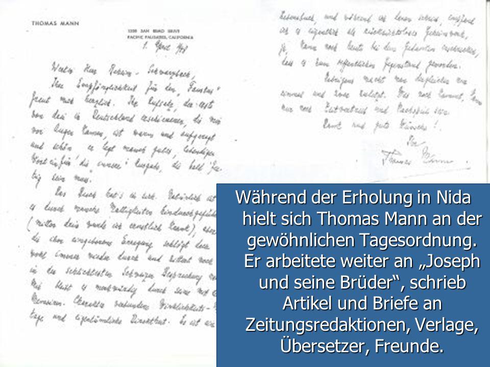 Während der Erholung in Nida hielt sich Thomas Mann an der gewöhnlichen Tagesordnung.