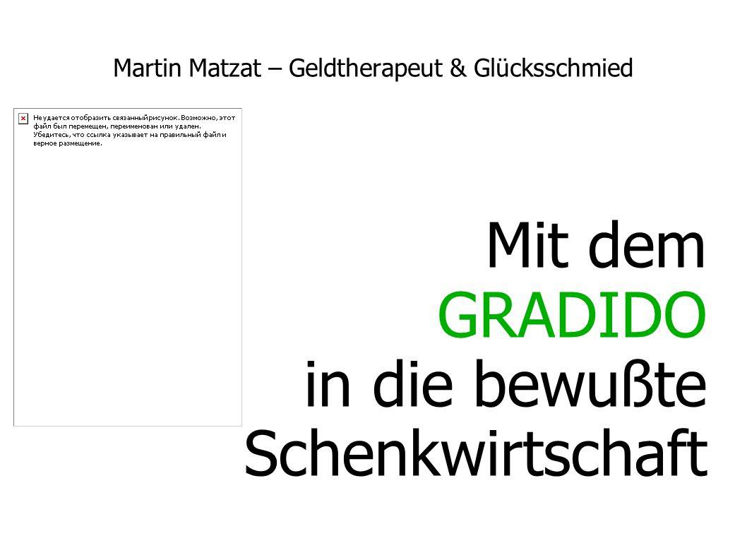 Martin Matzat – Geldtherapeut & Glücksschmied