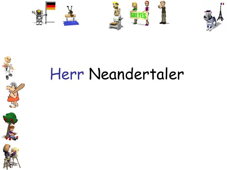 Herr Neandertaler