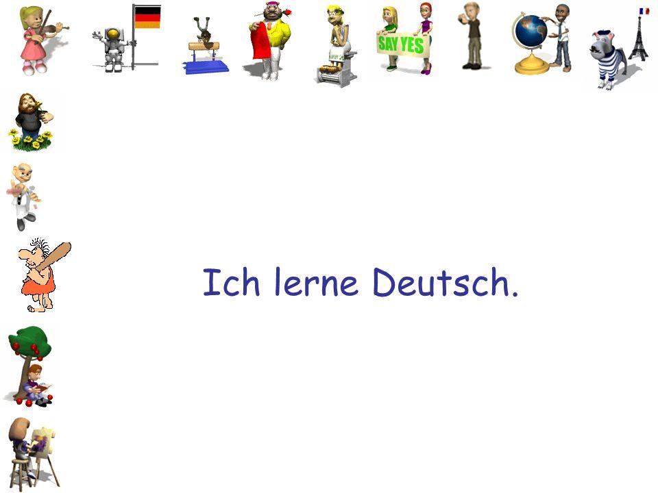 Ich lerne Deutsch.