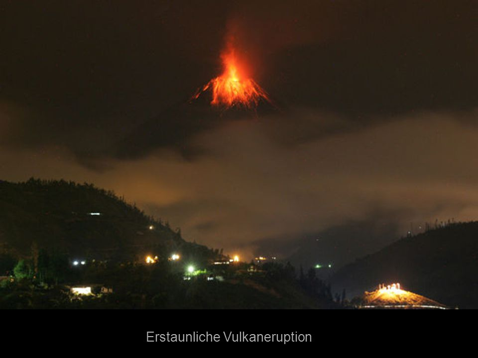 Erstaunliche Vulkaneruption