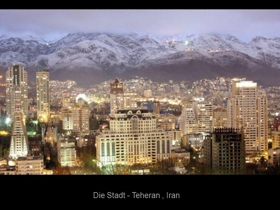 Die Stadt - Teheran , Iran