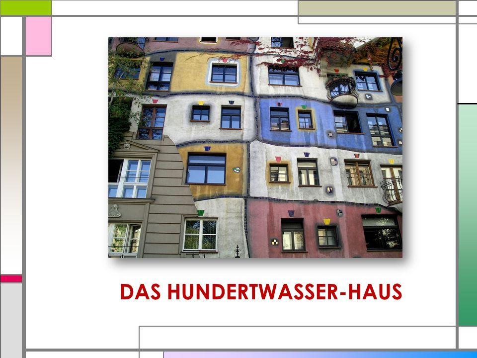 DAS HUNDERTWASSER-HAUS