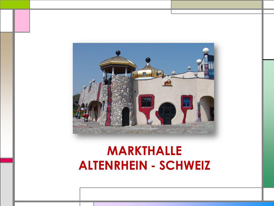 MARKTHALLE ALTENRHEIN - SCHWEIZ