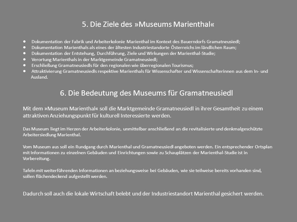 5. Die Ziele des »Museums Marienthal«