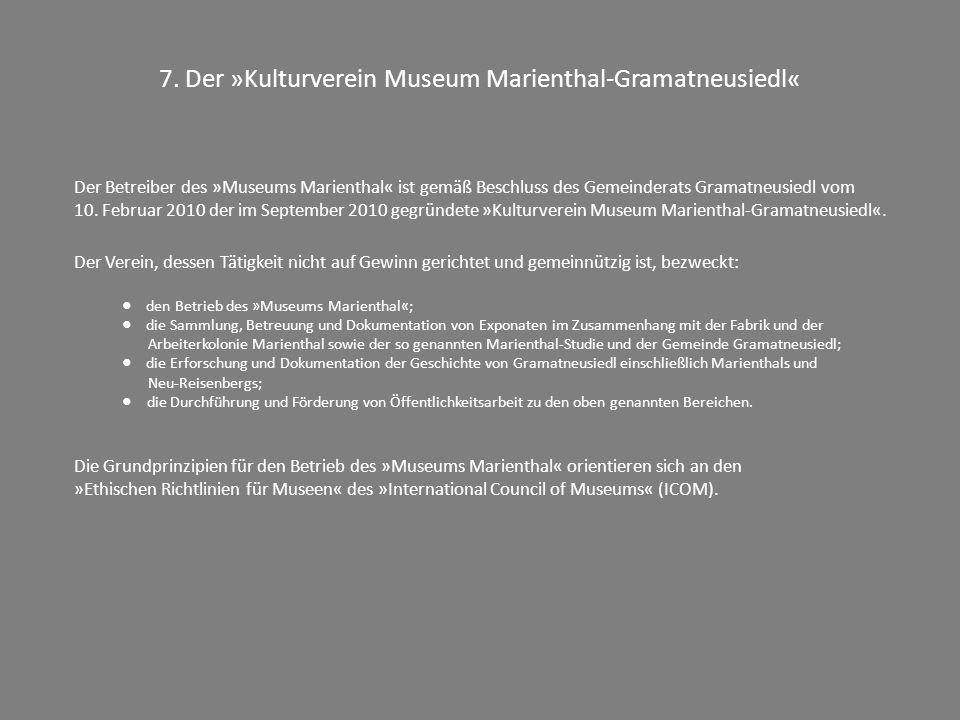 7. Der »Kulturverein Museum Marienthal-Gramatneusiedl«
