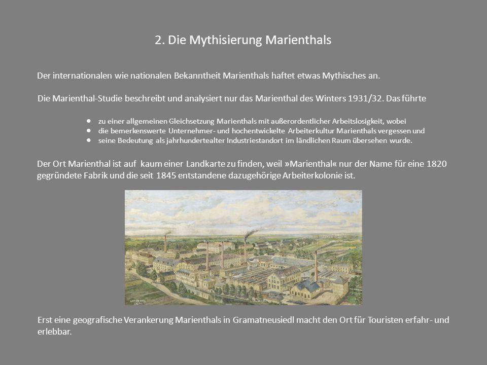 2. Die Mythisierung Marienthals
