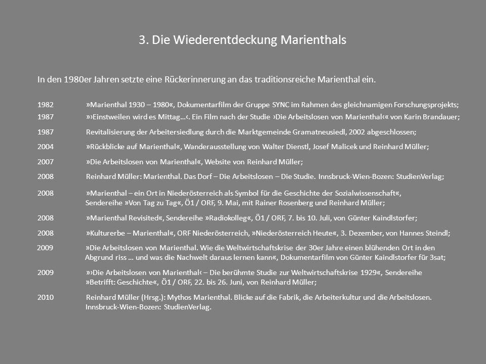 3. Die Wiederentdeckung Marienthals