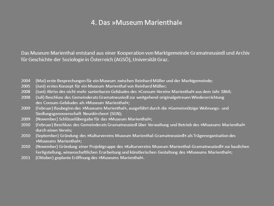 4. Das »Museum Marienthal«