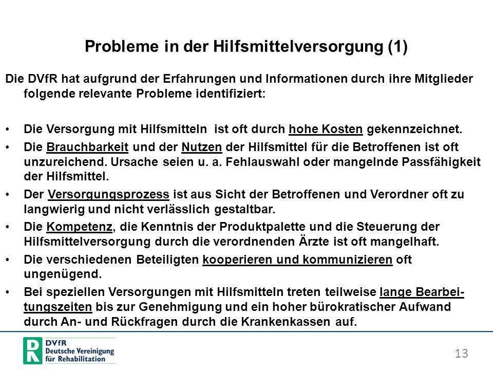 Probleme in der Hilfsmittelversorgung (1)