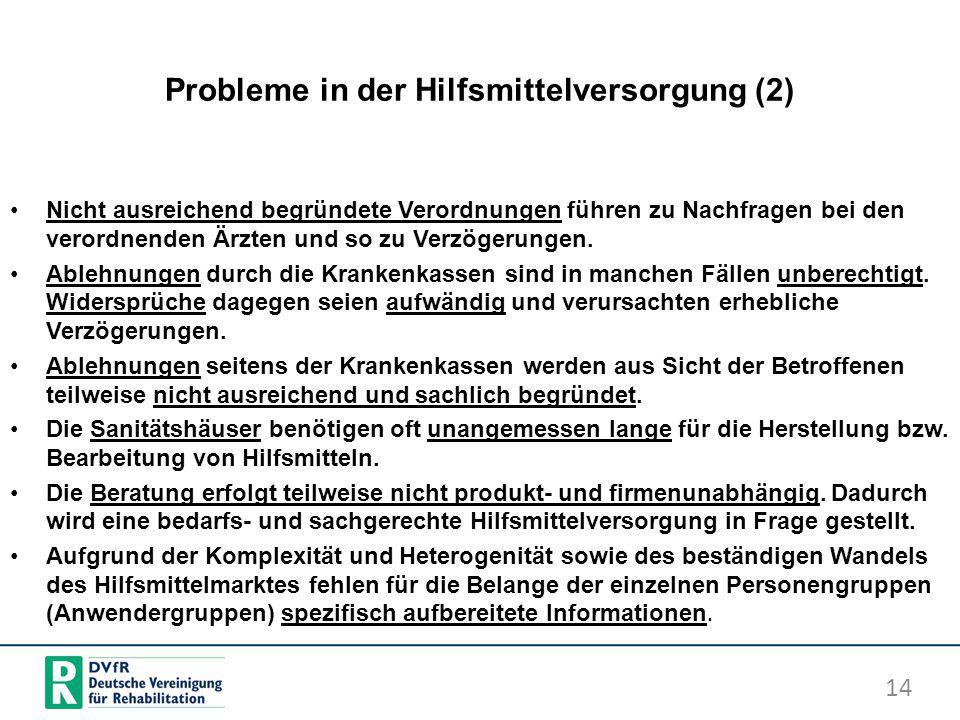 Probleme in der Hilfsmittelversorgung (2)