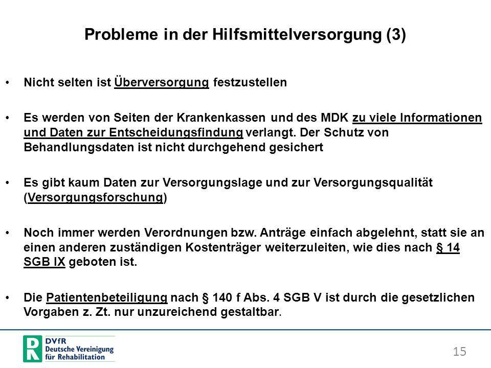 Probleme in der Hilfsmittelversorgung (3)