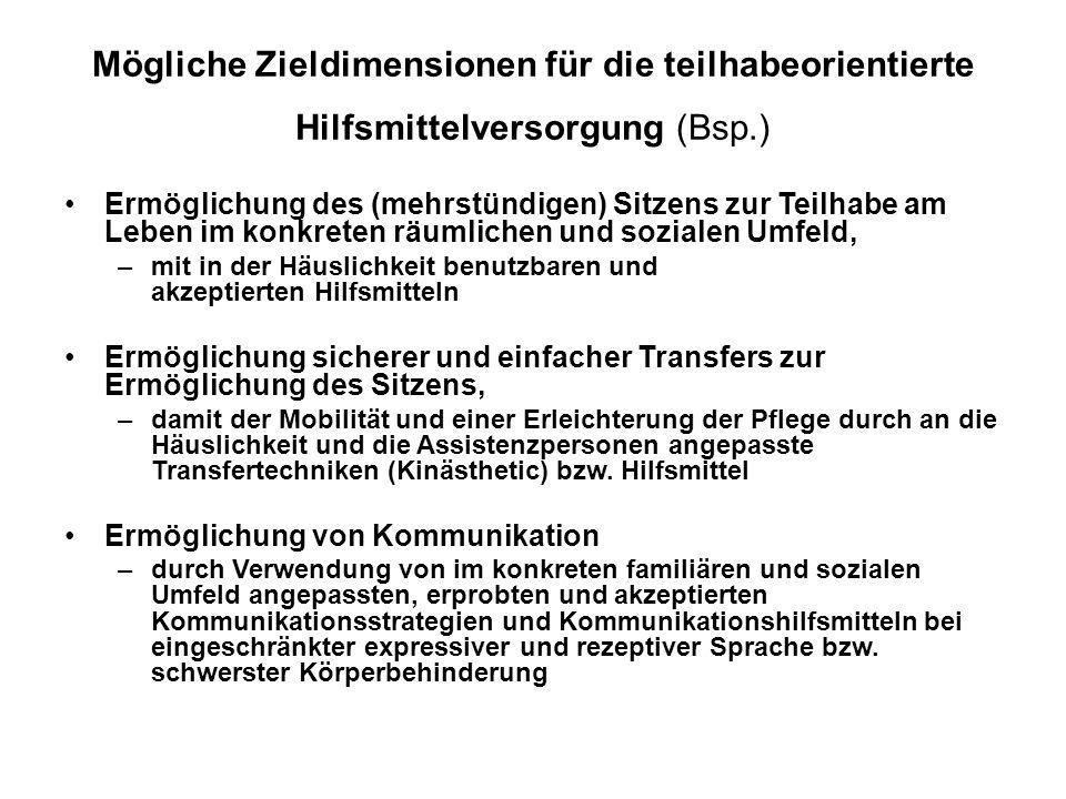 Mögliche Zieldimensionen für die teilhabeorientierte Hilfsmittelversorgung (Bsp.)