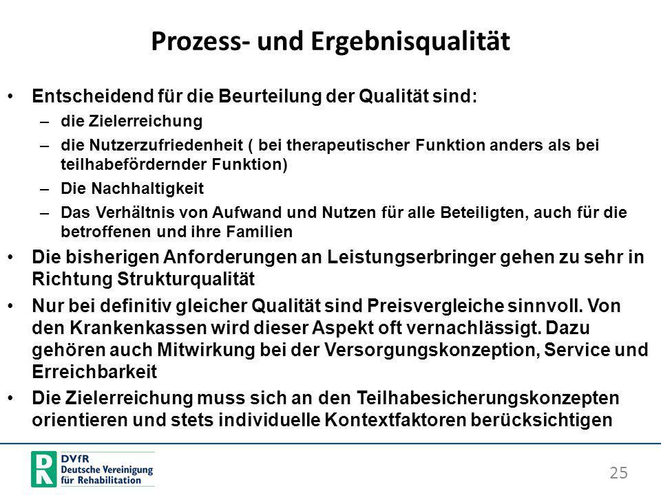 Prozess- und Ergebnisqualität