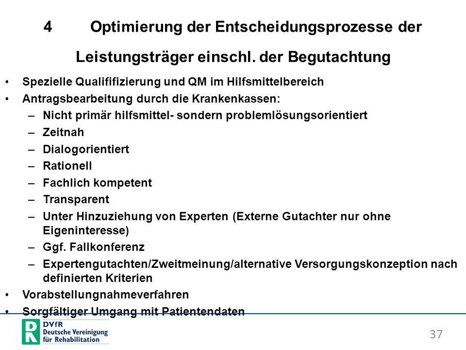 4. Optimierung der Entscheidungsprozesse der Leistungsträger einschl