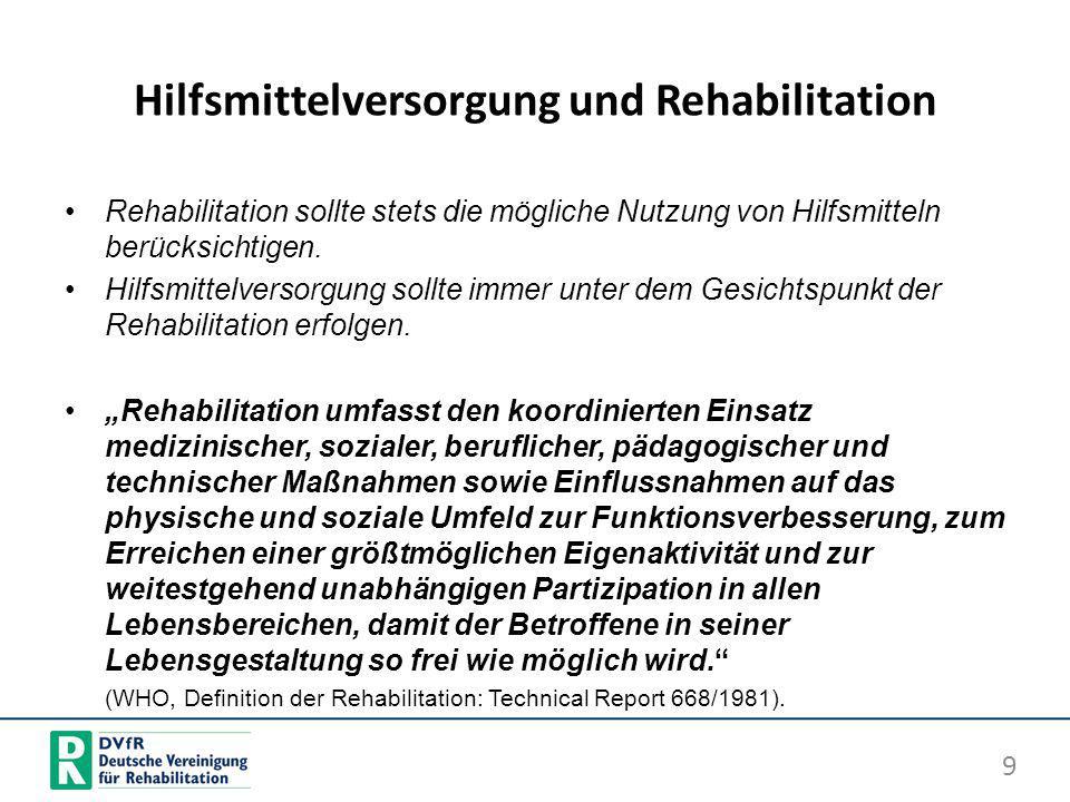 Hilfsmittelversorgung und Rehabilitation