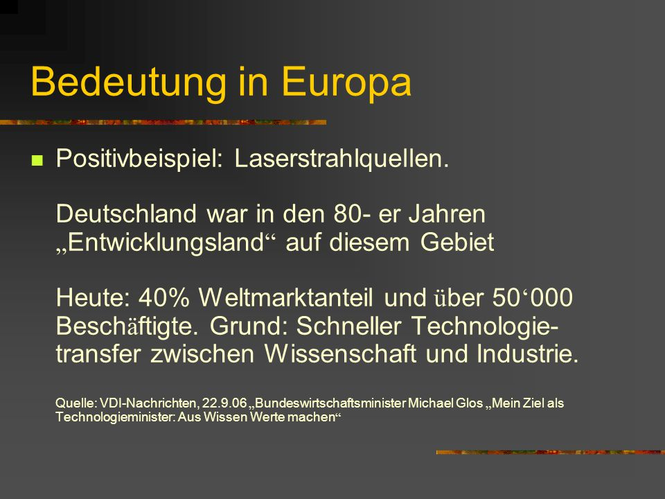 Bedeutung in Europa