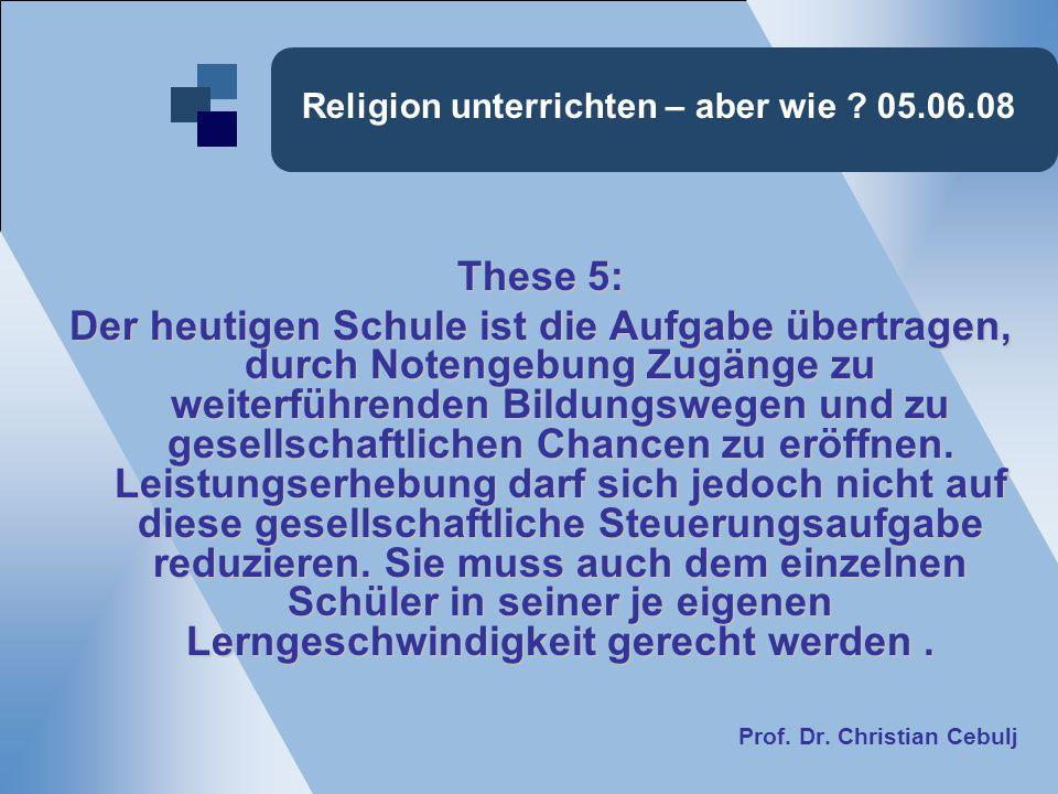 Religion unterrichten – aber wie 05.06.08