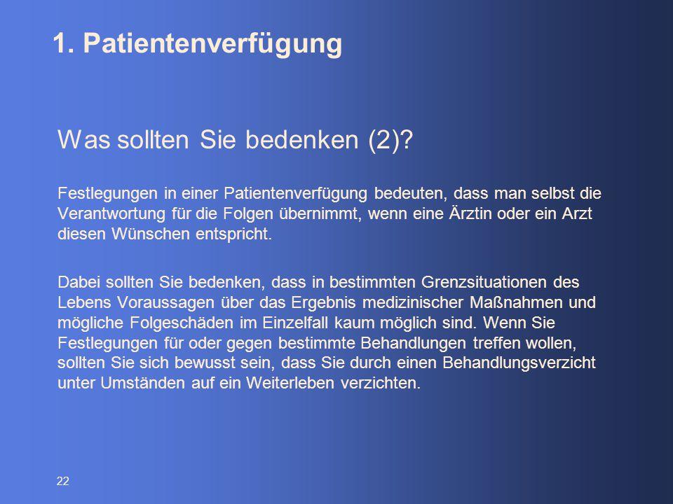 1. Patientenverfügung Was sollten Sie bedenken (2)