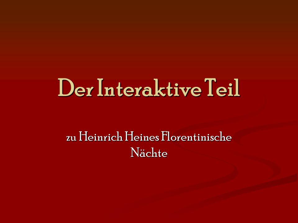 zu Heinrich Heines Florentinische Nächte