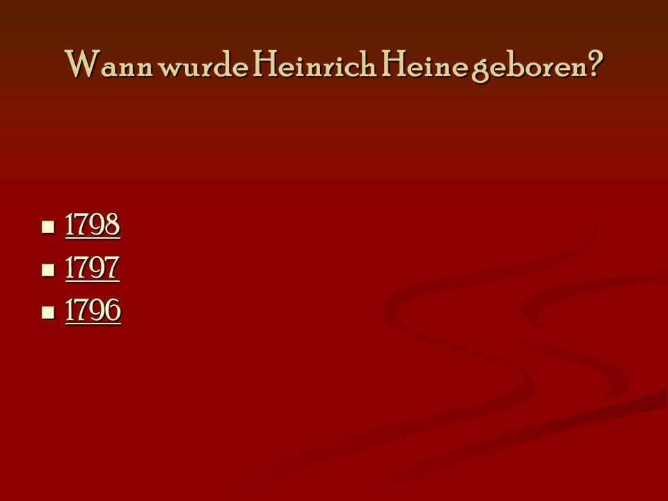 Wann wurde Heinrich Heine geboren
