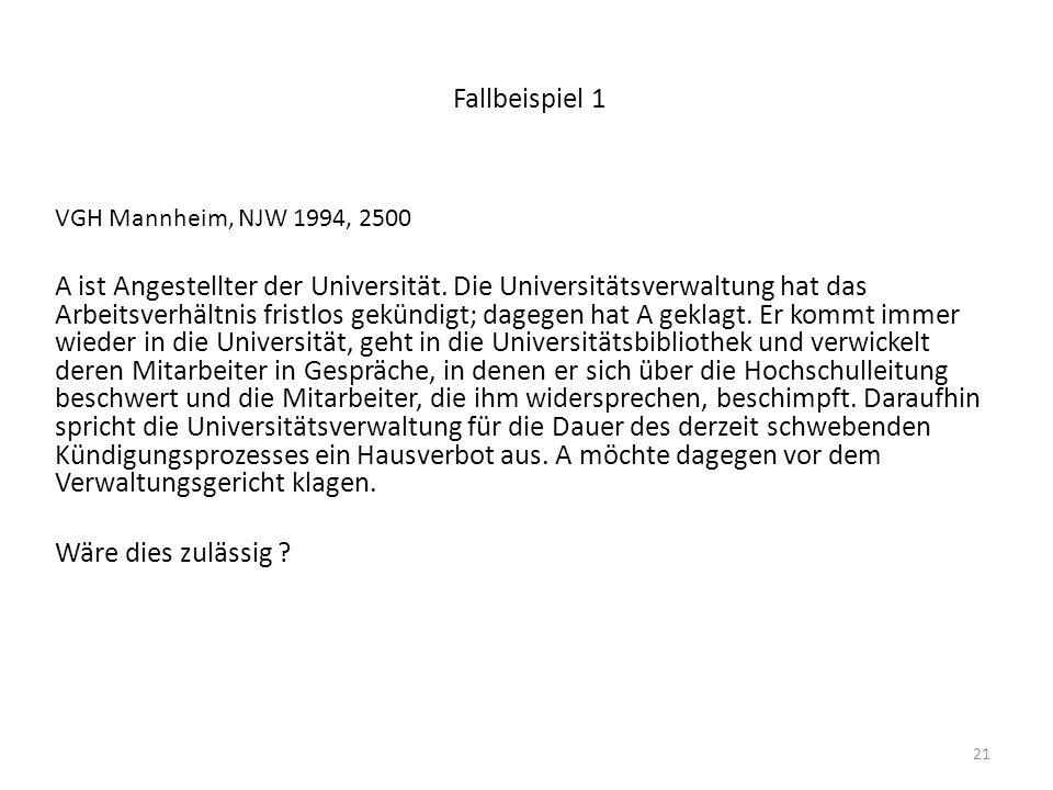 Fallbeispiel 1 VGH Mannheim, NJW 1994, 2500.