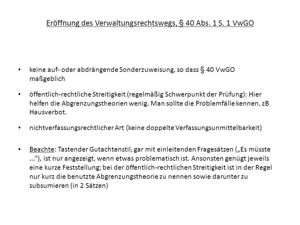 Eröffnung des Verwaltungsrechtswegs, § 40 Abs. 1 S. 1 VwGO