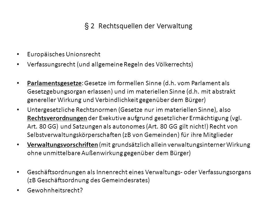 § 2 Rechtsquellen der Verwaltung