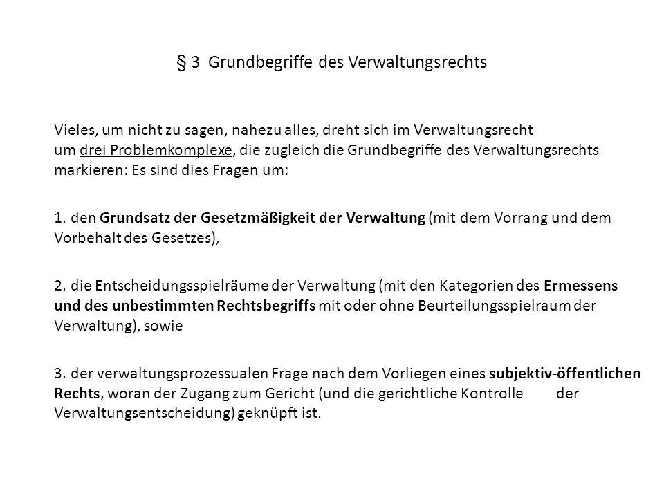 § 3 Grundbegriffe des Verwaltungsrechts