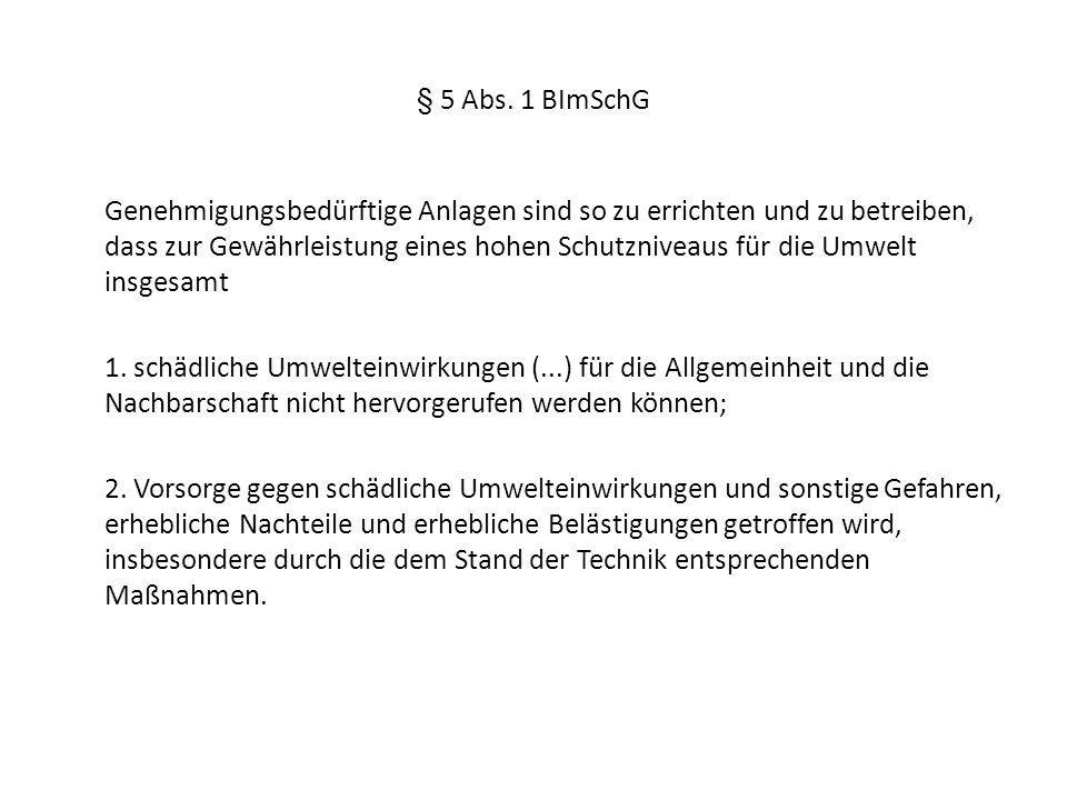 § 5 Abs. 1 BImSchG