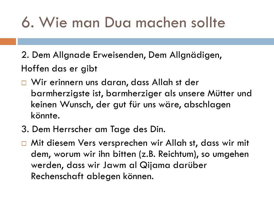6. Wie man Dua machen sollte