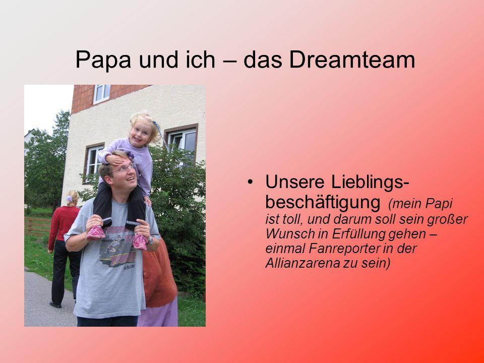 Papa und ich – das Dreamteam