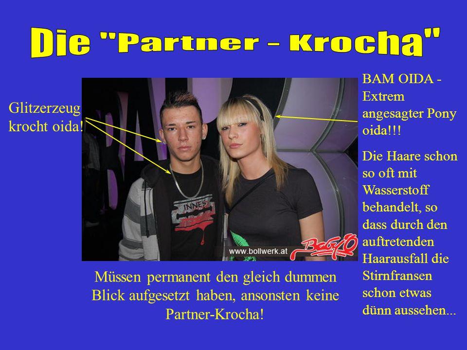 Die Partner - Krocha Glitzerzeug krocht oida!