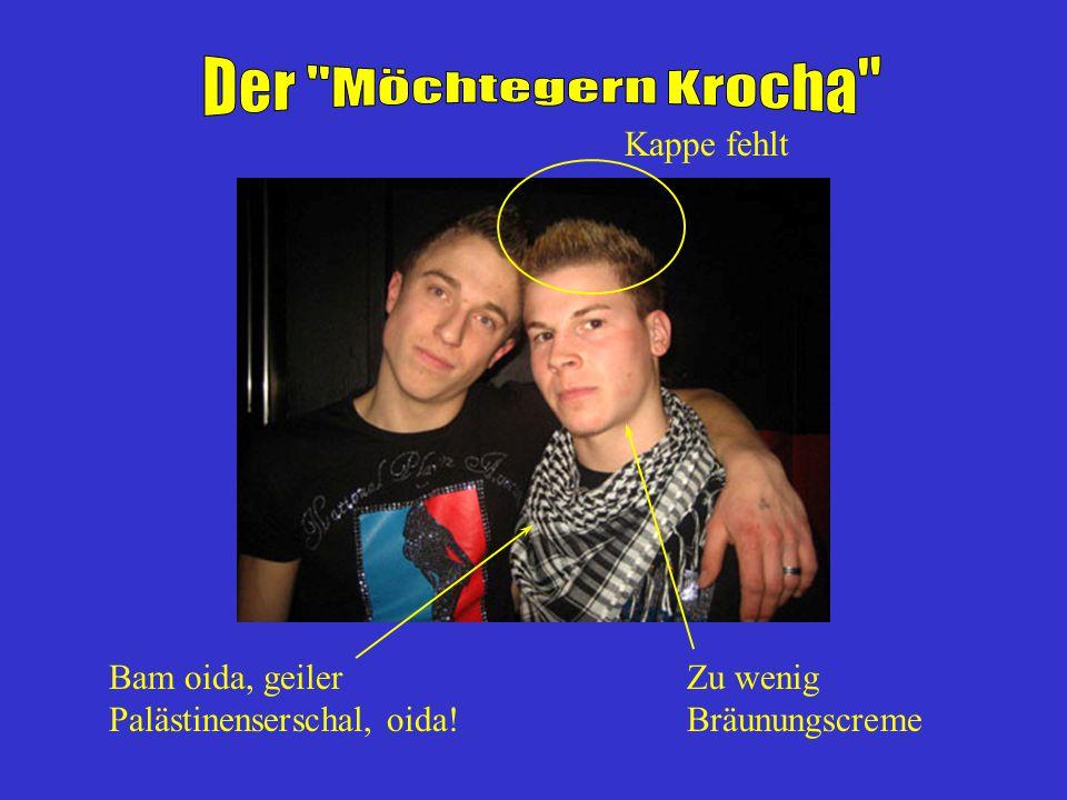Der Möchtegern Krocha Kappe fehlt