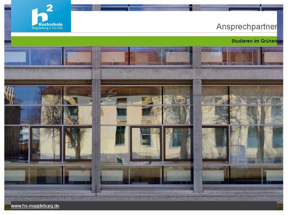 Ansprechpartner Studieren im Grünen www.hs-magdeburg.de