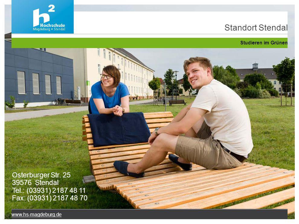 Standort Stendal Osterburger Str. 25 39576 Stendal