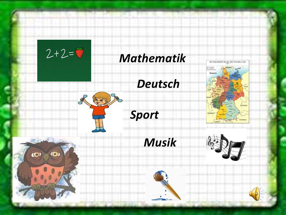 Mathematik Deutsch Sport Musik