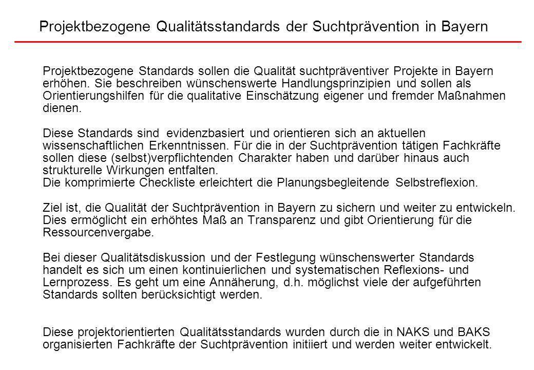 Projektbezogene Qualitätsstandards der Suchtprävention in Bayern