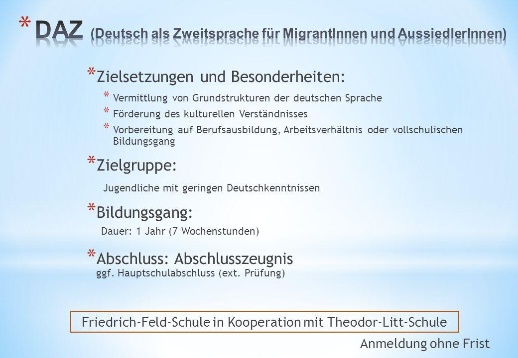 DAZ (Deutsch als Zweitsprache für MigrantInnen und AussiedlerInnen)